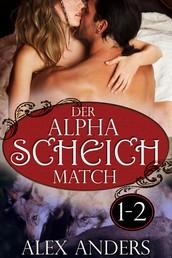 Der Alpha Scheich Match 1-2: Werwolf Romane Erotik