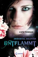 Cate Tiernan: Immortal Beloved 1 - Entflammt ★★★★★