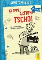 Christoph Mauz: Klappe! Action! Tscho! ★★★★