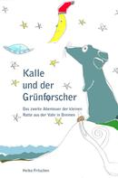 Heiko Fritschen: Kalle und der Grünforscher