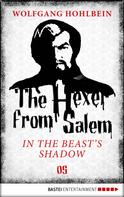 Wolfgang Hohlbein: The Hexer from Salem - In the Beast's Shadow