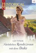 Liz Tyner: Nächtliches Rendezvous mit dem Duke ★