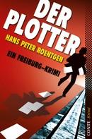 Hans Peter Roentgen: Der Plotter ★