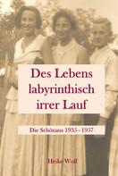 Heike Wolf: Des Lebens labyrinthisch irrer Lauf