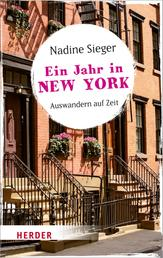 Ein Jahr in New York - Auswandern auf Zeit