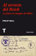 Philip Ball: Al servicio del Reich