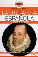 Felipe Díaz Pardo: La Literatura española en 100 preguntas