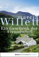 Marcia Willett: Ein Geschenk der Freundschaft ★★★★