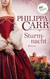 Sturmnacht: Die Töchter Englands - Band 3 - Roman