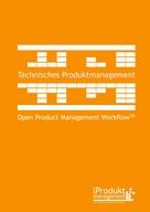 Frank Lemser: Technisches Produktmanagement nach Open Product Management Workflow