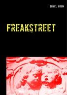 Daniel Grow: Freakstreet