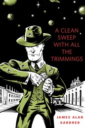 A Clean Sweep With All the Trimmings - A Tor.Com Original