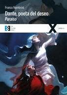 Franco Nembrini: Dante, poeta del deseo. Paraíso