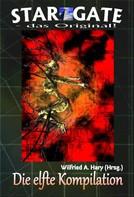 Wilfried A. Hary (Hrsg.): STAR GATE – das Original: Die 11. Kompilation