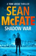 Sean McFate: Shadow War ★★★