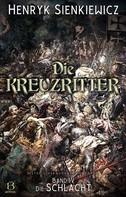Henryk Sienkiewicz: Die Kreuzritter. Band IV
