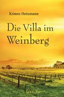 Kristen Heitzmann: Die Villa im Weinberg