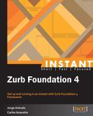 Jorge Arevalo: Instant Zurb Foundation 4