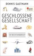 Dennis Gastmann: Geschlossene Gesellschaft ★★★