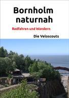 Die Veloscouts: Bornholm naturnah ★★★★★