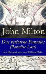 Das verlorene Paradies (Paradise Lost) mit Illustrationen von William Blake