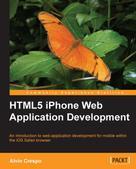 Alvin Crespo: HTML5 iPhone Web Application Development