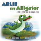 Sandra Warren: Arlie the Alligator ★★★★
