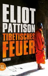Tibetisches Feuer - Shan ermittelt. Roman