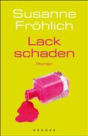 Susanne Fröhlich: Lackschaden ★★★★