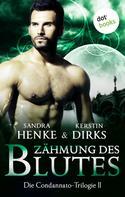 Sandra Henke: Die Condannato-Trilogie - Band 2: Zähmung des Blutes ★★★★