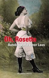 Oh, Rosetta - Autobiografie einer Laus