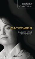 Benita Cantieni: Catpower ★★★★