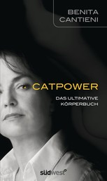 Catpower - Das ultimative Körperbuch