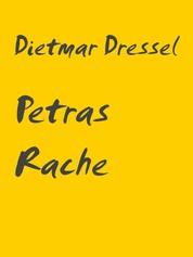 Petras Rache - Erzählung