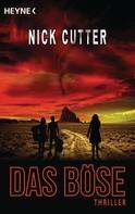 Nick Cutter: Das Böse ★★★