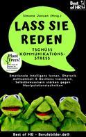 Simone Janson: Lass Sie reden! Tschüss Kommunikations-Stress