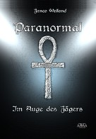 Janco Weiland: Paranormal