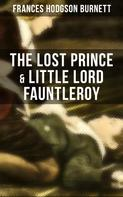 Frances Hodgson Burnett: The Lost Prince & Little Lord Fauntleroy