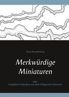 Klaus Brandenburg: Merkwürdige Miniaturen