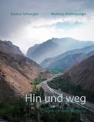 Eveline Schwegler: Hin und weg ★★★★★