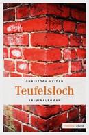 Christoph Heiden: Teufelsloch ★★★★