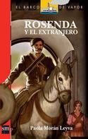 Paola Morán Leyva: Rosenda y el Extranjero