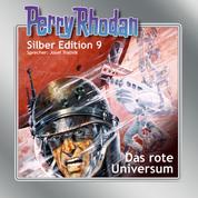 """Perry Rhodan Silber Edition 09: Das rote Universum - Perry Rhodan-Zyklus """"Altan und Arkon"""""""