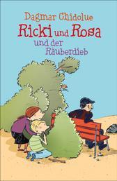 Ricki und Rosa und der Räuberdieb