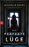 Michelle Sacks: Die perfekte Lüge ★★★★