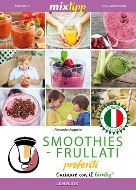MIXtipp: SMOOTHIES-FRULLATI preferite (italiano)
