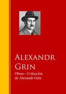 Alexandr Grin: Obras - Coleccion de Alexandr Grin