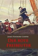 James Fenimore Cooper: Der rote Freibeuter