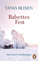 Tania Blixen: Babettes Fest ★★★★