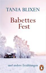 Babettes Fest - und andere Erzählungen